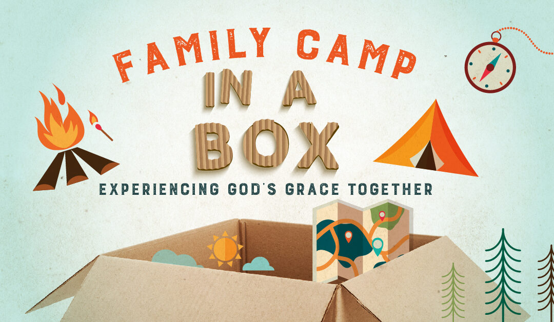 Family Camp in a Box Available Through November
